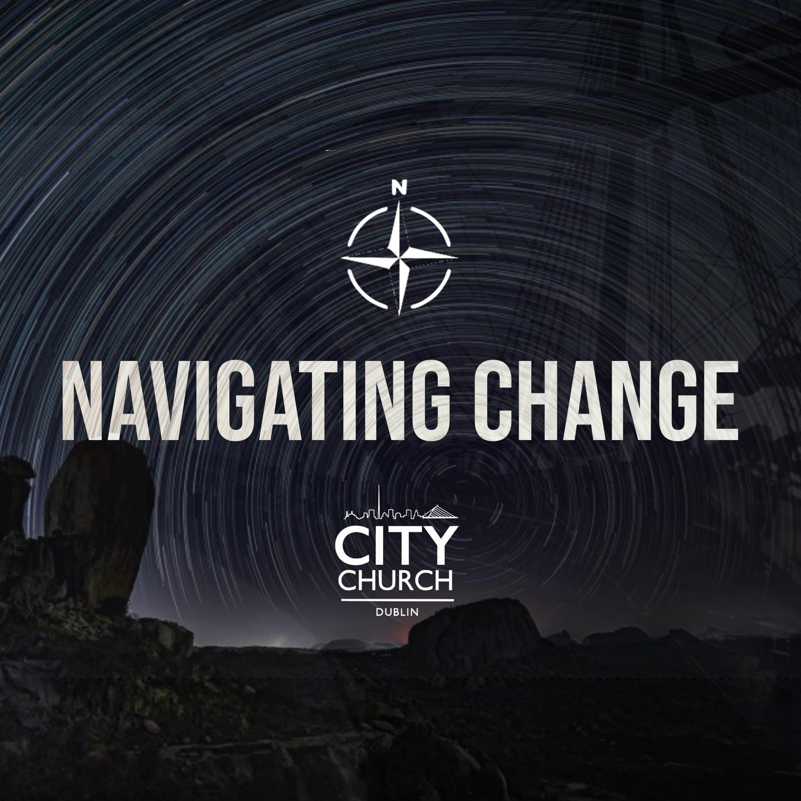 Ephesians 2:11-22 - Navigating Change